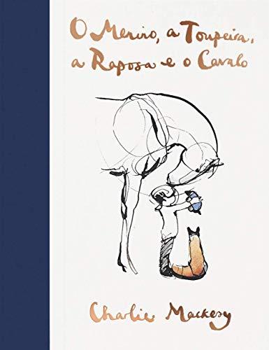Editora Sextante O Menino, a Toupeira, a Raposa e o Cavalo
