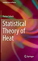 Statistical Theory of Heat (Graduate Texts in Physics)