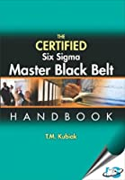The Certified Six Sigma Master Black Belt Handbook Front Cover