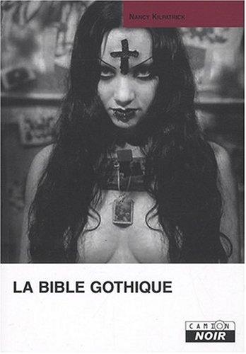 Le livre La Bible gothique