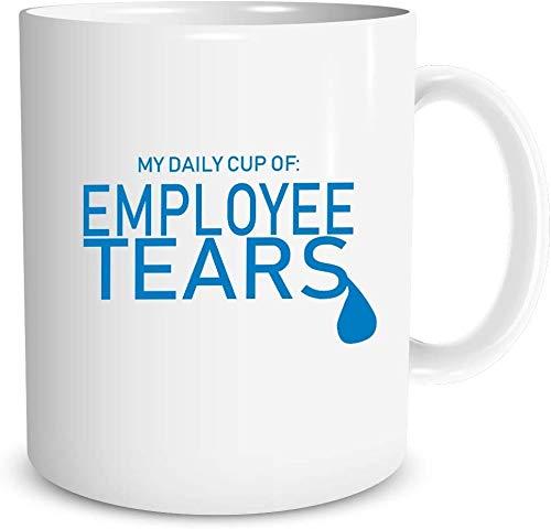 O5KFD&8 11 Oz Mein täglicher Pokal der Mitarbeiter-Tränen Mug Glatte Keramik Funny Becher - Herren (Beidseitig Bedrucken)