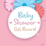 Baby Shower Gift Recorder: New Baby Registry And Other Celebrations Baby Shower Gift Log Book Record Keepsake