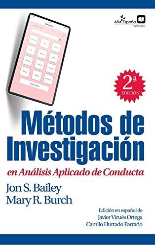 Métodos de investigación en análisis aplicado de conducta (Spanish Edition)