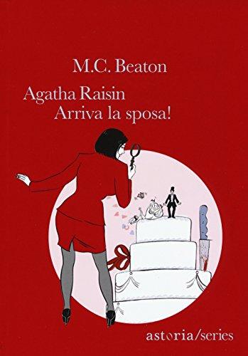 Arriva la sposa! Agatha Raisin