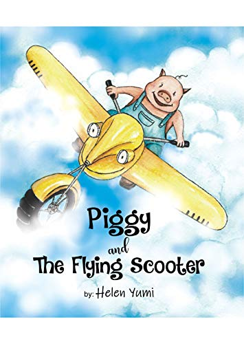 Piggy and The Flying Scooter (English Edition)
