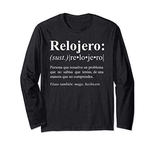 Regalo Gracioso para Relojero - Definicion de Relojero Manga Larga