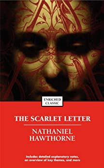 The Scarlet Letter (Enriched Classics) by [Nathaniel Hawthorne]