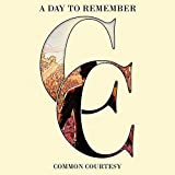 A Day to Remember: Common Courtesy (Audio CD)