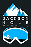 Jackson Hole Wyoming Ski Snowboard Clothing: Notebook Planner - 6x9 inch Daily Planner Journal, To Do List Notebook, Daily Organizer, 114 Pages