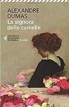 La signora delle camelie (Italian Edition)