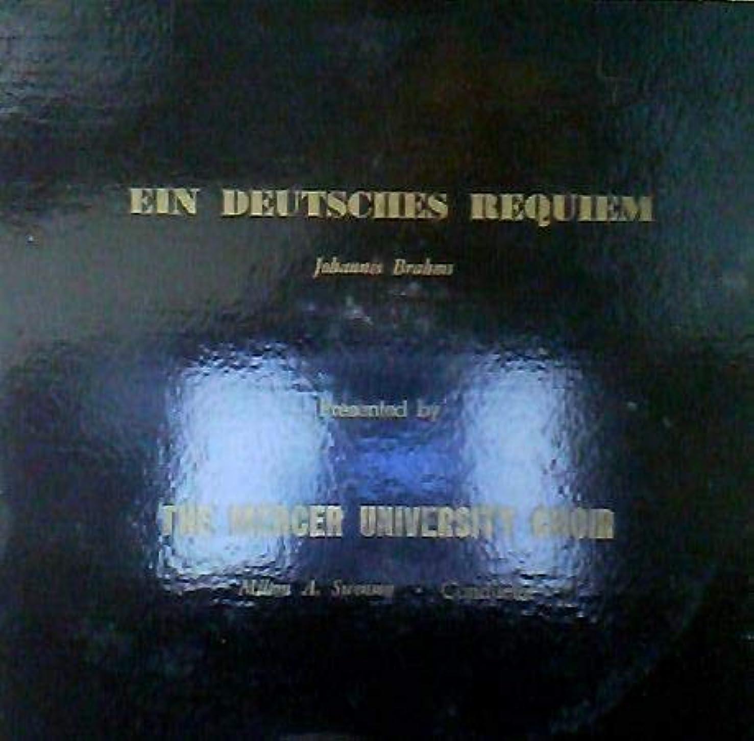 Ein Deutsches Requiem The Mercer University Choir