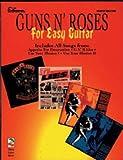 Guns N' Roses for Easy Guitar (EZ Guitar)