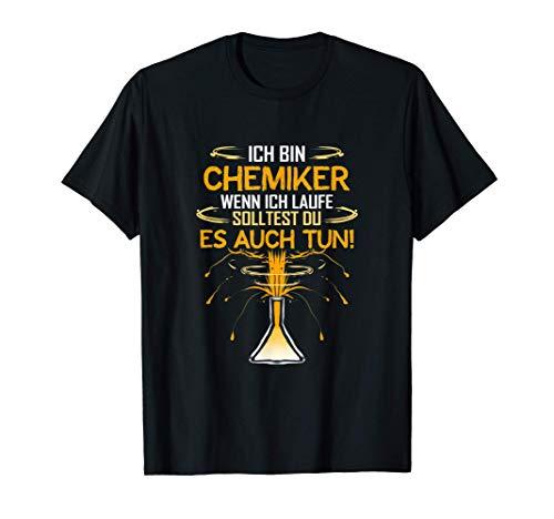 Chemiker Geschenk für Chemie Student Chemielaborant Lustig T-Shirt