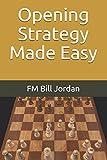 Opening Strategy Made Easy-Jordan, Fm Bill