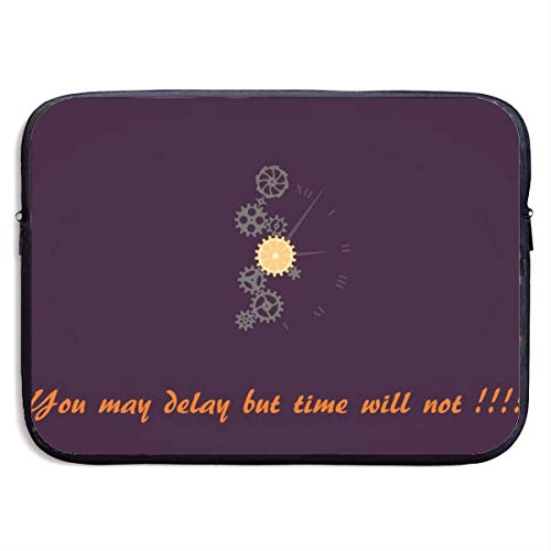 You May Delay But Time Will Not Laptop Sleeve Bag Case,Laptop Briefcase Soft Carring Tablet Travel Case,13 inch