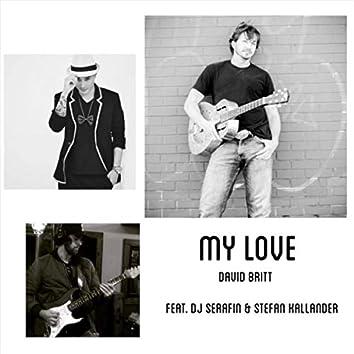 My Love (feat. DJ Serafin & Stefan Kallander)