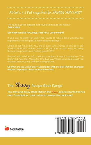 The Skinny 5:2 Diet Meals For One: Single Serving Fast Day Recipes & Snacks Under 100, 200 & 300 Calories: 2 Fast Diet Meals for One: Single Serving ... & Snacks Under 100, 200 & 300 Calories