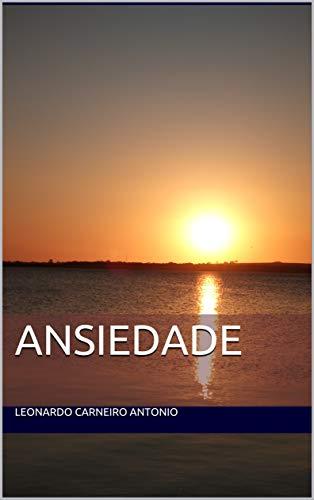 ANSIEDADE (Portuguese Edition)