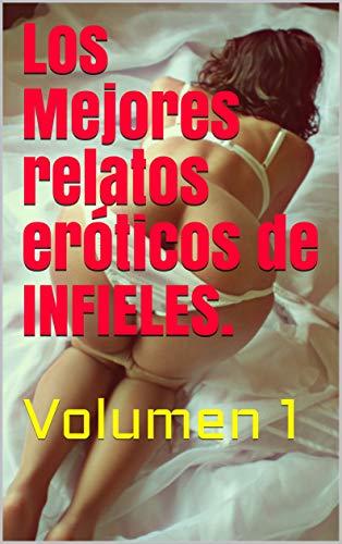 Los Mejores relatos eróticos de INFIELES de Sueños Húmedos