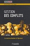 Gestion des conflits - 4e édition - La communication à l'épreuve.