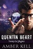 Quentin Heart, Vampirjäger