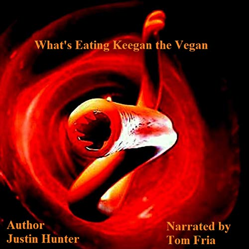 What's Eating Keegan the Vegan audiobook cover art