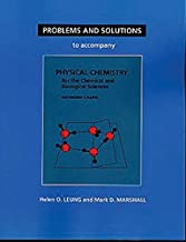 Problems And Solutions to Accompany Chang's Physical Chemistry for the Chemical & Biological Sciences