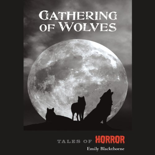 Gathering of Wolves audiobook cover art