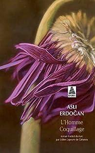L'homme coquillage par Asli Erdogan