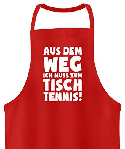 shirt-o-magic Tischtennisspieler: Ich muss zum Tischtennis - Hochwertige Grillschürze -Einheitsgröße-Feuerrot