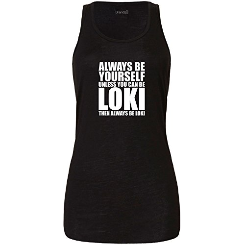 Unless You Can Be Loki, Ladies Tank Top - Black XL