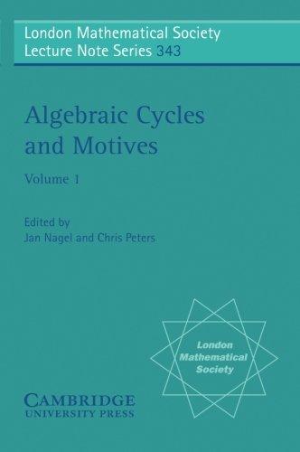 Algebraic Cycles and Motives (London Mathematical Society Lecture Note Series, Band 343)