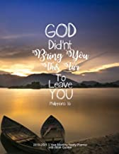 God Didn?t Bring You This Far To Leave You - Philippians 1:6: 2019-2021 3 Year Monthly Yearly Planner with Bible Quotes, Letter size 8.5 x 11 inches, ... Form Great Habits using this Calendar Journal