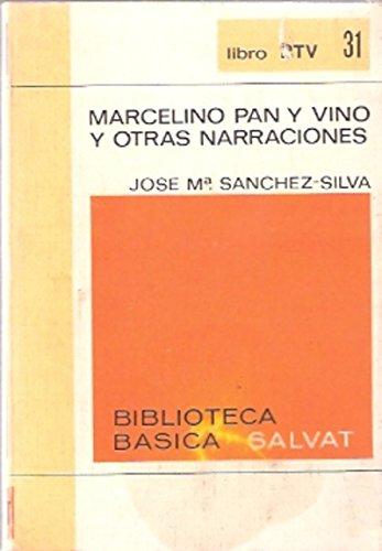 Marcelino Pan y Vino y otras narraciones