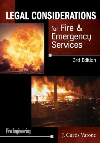 Compare Textbook Prices for Legal Considerations for Fire & Emergency Services 3 Edition ISBN 9781593703479 by Varone, J. Curtis
