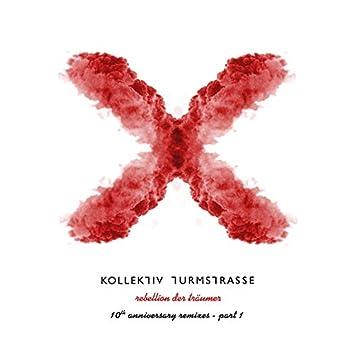 Rebellion der Träumer X - The 10th Anniversary Remixes, Pt. 1