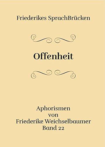Offenheit: Friederikes Sprachbrücken Band 22
