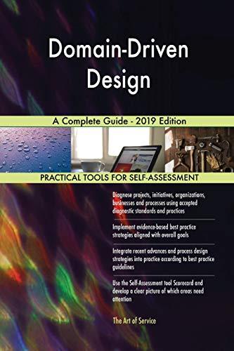 Domain-Driven Design A Complete Guide - 2019 Edition