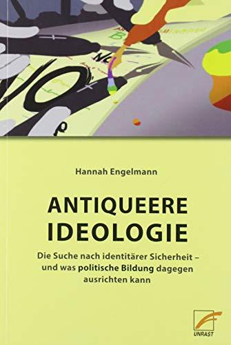 Antiqueere Ideologie: Die Suche nach identitärer Sicherheit – und was politische Bildung dagegen ausrichten kann
