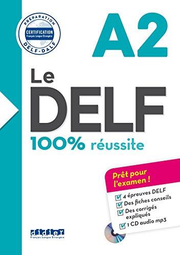 Le DELF A2 100% reussite +CD [Lingua francese]