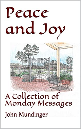 Peace and Joy: A Collection of Monday Messages (English Edition)