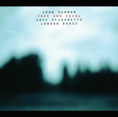 John Surman, Jack Dejohnette & London Brass