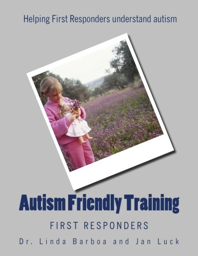 Autism Friendly Training: First Responders