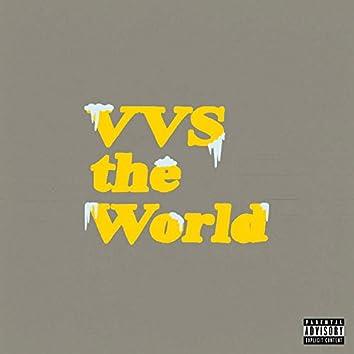 VVS the World