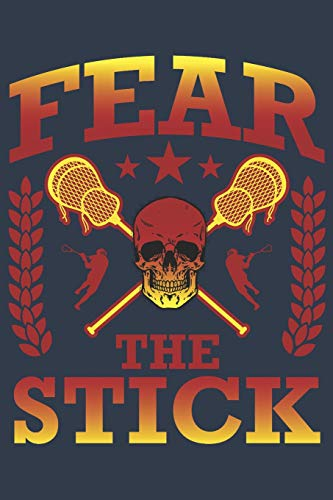 Fear the Stick: Journal for Lacrosse Players