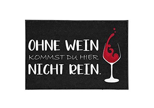 TassenTicker - Fußmatte mit Spruch - Ohne Wein kommst du Hier Nicht rein. - lustig - Weinliebhaber - Weinglas Motiv - innen & außen - waschbar - Geschenkidee - Dekoration