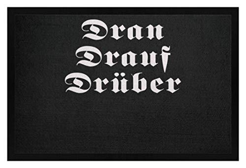 SPIRITSHIRTSHOP Dran Drauf Drüber Bundeswehr - Fußmatte mit Gummirand -40cm x 60cm-Schwarz