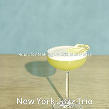 Music for Making Cocktails at Home