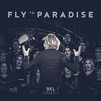 Fly to Paradise (Live)