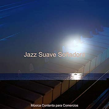 Jazz Suave Soñadora